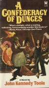 Confederacy of Dunces by John Kennedy Toole